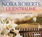 Lilienträume von Nora Roberts (2013)