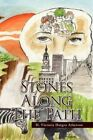 Stones Along The Path by H Victoria Hargro Atkerson 9781436346269