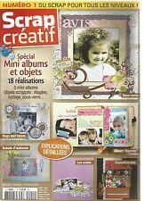 SCRAP CREATIF N°01 SPECIAL MINI ALBUMS ET OBJETS : 18 REALISATIONS