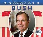 George H.W. Bush by Heidi M D Elston (Hardback, 2016)