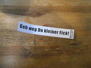Angemessen Fan Comedy Kaya Yanar Geh Weg Du Kleiner Fick Sticker Suchst Du