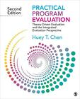Practical Program Evaluation: Theory-Driven Evaluation and the Integrated Evaluation Perspective von Huey T. Chen (2014, Taschenbuch)