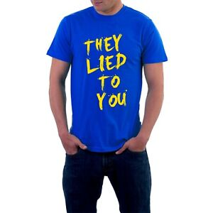 They-Lied-to-You-T-shirt-Politics-Parents-Lies-Fibs-funny-tee-Sillytees-co-uk