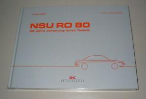 VertrauenswüRdig Bildband Nsu Ro 80-50 Jahre Vorsprung Durch Technik Wankel Motor Buch Neu Modische Und Attraktive Pakete Automobilia