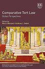 Comparative Tort Law: Global Perspectives by Edward Elgar Publishing Ltd (Hardback, 2015)