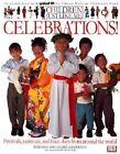 Children Just Like ME: Celebrations by Anabel Kindersley (Paperback)