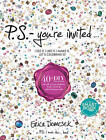 P.S. You're Invited: 40+DIY Projects for All of Your Fashion, Home Decor & Entertaining Needs by Erica Domesek (Hardback, 2013)
