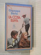 LA COSA BUFFA Giuseppe Berto Rizzoli BUR 261 1978 romanzo libro racconto storia
