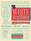 How to Write Anything: A Complete Guide by Laura Brown (Hardback, 2014)