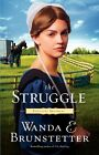 The Struggle by Wanda E Brunstetter (Paperback / softback, 2012)
