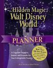 The Hidden Magic of Walt Disney World Planner : A Complete Organizer, Journal, and Keepsake for Your Unforgettable Vacation by Susan Veness and Simon Veness (2012, Paperback)
