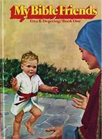 My Bible Friends 5 Volumes Etta B. Degering Book 1 To 5 Set