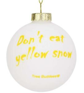 Tree-Buddees-Don-039-t-Eat-Yellow-Snow-Funny-Glass-Christmas-Ornament-Xmas-Elf-Buddy