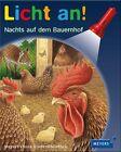 Licht an! Nachts auf dem Bauernhof von Uta Rüenauver (2010, Gebundene Ausgabe)