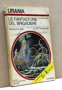 LE-FANTASTORIE-DEL-BRIGADIERE-S-E-Lanier-urania-le-antologie-546