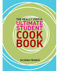 The Really Useful Ultimate Student Cookbook by Silvana Franco (Paperback, 2007)