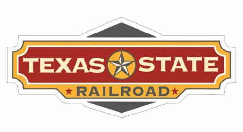Texas State Railroad Sticker R7102 Railroad Railway Train Sign YOU CHOOSE SIZE