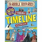 Terrible Timeline by Terry Deary (Paperback, 2015)