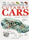 Cutaway: Cutaway Cars by Clive Gifford (1995, Paperback)