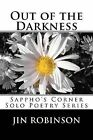 Out of the Darkness: Sappho's Corner Solo Poets Series by Jin Robinson (Paperback / softback, 2012)