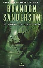 SOMBRAS DE IDENTIDAD : MISTBORN 5. NACIDOS DE LA BRUMA: By Sanderson, Brandon...