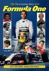 Formula One: The Complete Story 1950 To 2014 by Tim Hill (Hardback, 2014)