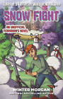 Snow Fight: Tales of a Terrarian Warrior: Book 2 by Winter Morgan (Paperback, 2016)
