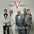 Champions by Five Men (CD, Oct-2014, Central South Distribution)