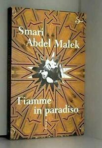 Fiamme-in-paradiso-Abdel-Malek-Smari