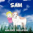 Sam by Marjorie Roelofsen 9781434364647 Paperback 2008