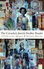 The Canadian Jewish Studies Reader by Ravvin, Menkis (Paperback / softback, 2004)