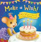 Make a Wish by Moira Butterfield (Novelty book, 2013)