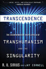 Transcedence: The Disinformation Encyclopedia of Transhumanism and the Singularity by R.U. Sirius, Jay Cornell (Paperback, 2015)