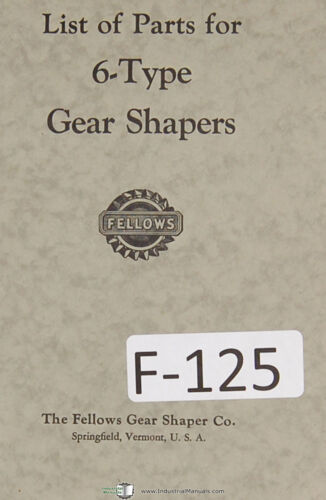 Business & Industrial Fellows Parts List 6-Type Gear Shapers ...