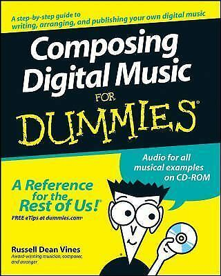 Composing Digital Music For Dummies by Vines, Russell Dean