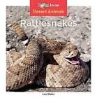Rattlesnakes by Leo Statts (Hardback, 2016)