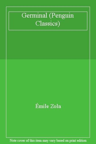 Germinal (Penguin Classics),Émile Zola
