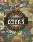 The Ultimate Book of Beers Hardcover – June 13 2014