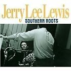 Jerry Lee Lewis - Southern Roots [Remastered] (2013)