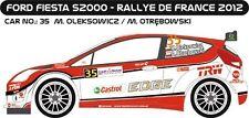 DECALS 1/24 FORD FIESTA S2000 #35- OLEKSOWICZ -RALLYE DE FRANCE 2012 -MFZ DC242