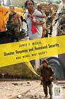 Disaster Response and Homeland Security: What Works, What Doesn't by James F. Miskel (Hardback, 2006)