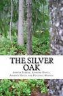 The Silver Oak: Some Startling Stories by Ashwin Saxena Anir And Pratinav Mongia (Paperback / softback, 2014)