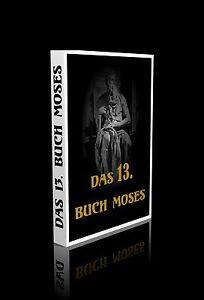 Das 13. Buch Moses