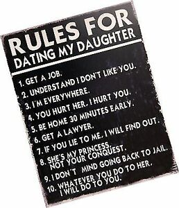 3bbb849d Rules for Dating My Daughter Decorative Metal Sign Retro Large 13 X ...