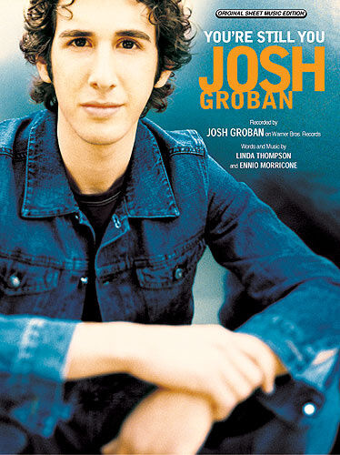 Sheet Mus Josh Groban: You/'re Still You Piano with Chord Boxes Vocal /& Guitar