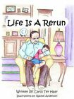 Life Is a Rerun 9781425967840 by Carol Ter Haar Paperback