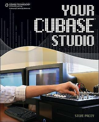 Your Cubase Studio by Pacey, Steve