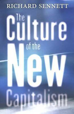1 of 1 - The Culture of the New Capitalism (Castle Lecture Series in Ethics, Politics & E