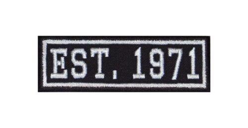 Established 1971 Biker Patch ricamate year est founded fondato since MC dal
