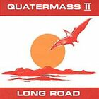 Long Road by Quatermass II (CD, Sep-2002, Angel Air Records)